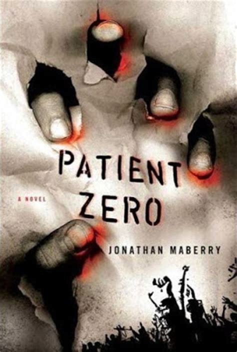is patient but i m not books book critic patient zero by jonathan maberry