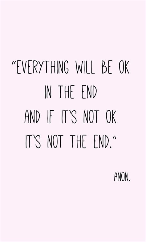 The Place It Will Be Okay Everything Will Be Okay Quotes Quotesgram