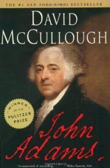 fictionalized biography list john adams by david mccullough reviews discussion