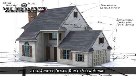 Jasa Arsitek Desain Rumah Villa Mewah Arsip Jasa Gambar | jasa arsitek desain rumah villa mewah arsip jasa gambar