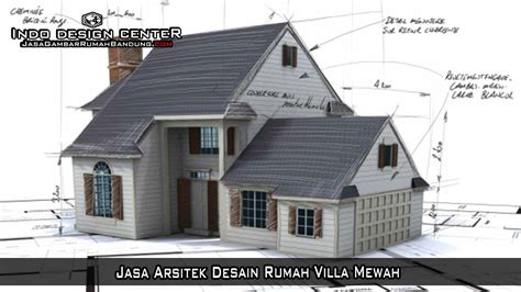 jasa arsitek desain rumah villa mewah jasa arsitek desain rumah villa mewah arsip jasa gambar