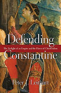 constantine and the cities imperial authority and civic politics empire and after books defending constantine the twilight of an empire and the