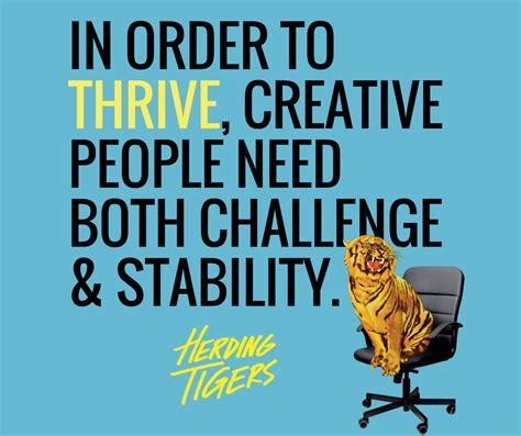 herding tigers be the leader that creative need books the two things that creative need from every leader
