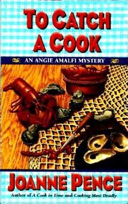 to catch a cook angie amalfi 8 by joanne pence