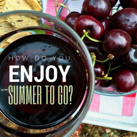 Enjoy Summer Black how do you enjoy summer to go black box wines roasted