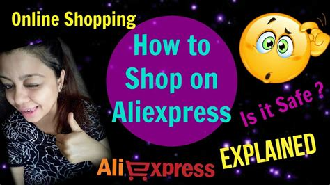 how to shop on aliexpress india is it safe refund etc
