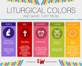 liturgical colors c catholic liturgical year catholic extension