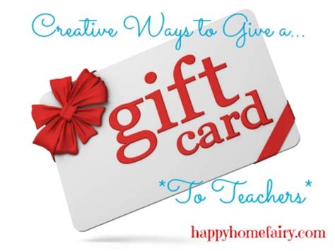 How To Give A Gift Card On Facebook - creative ways to give teachers a gift card happy home fairy