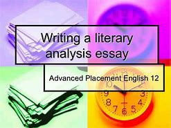 Image result for what is the fundamental characteristic of a literary analysis essay