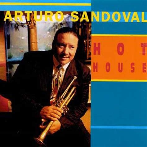 hot music house phase one music arturo sandoval hot house