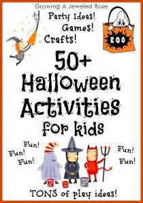 halloween activities for preschoolers 50 halloween activities for kids growing a jeweled rose