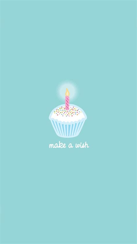 Happy Birthday Make A Wish Make A Wish Wallpaper Free Iphone Wallpapers