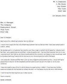 customer service cover letter uk banking customer service adviser cover letter exle