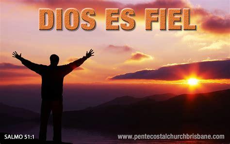 imagenes de dios es fiel dios es fiel