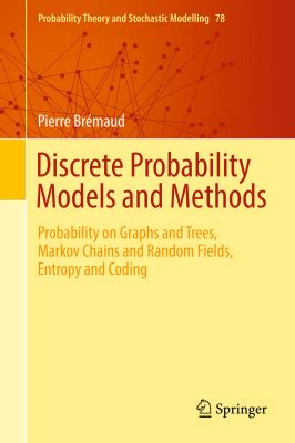 probability on graphs random processes on graphs and lattices institute of mathematical statistics textbooks books br 233 maud p discrete probability models and methods