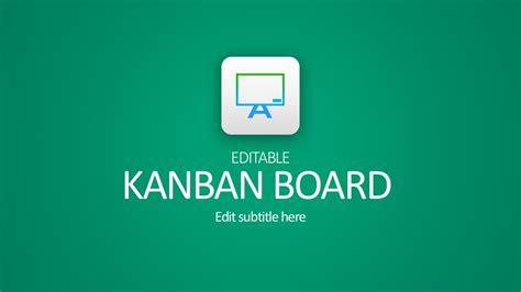 Editable Kanban Board Powerpoint Templates Editable Powerpoint Templates