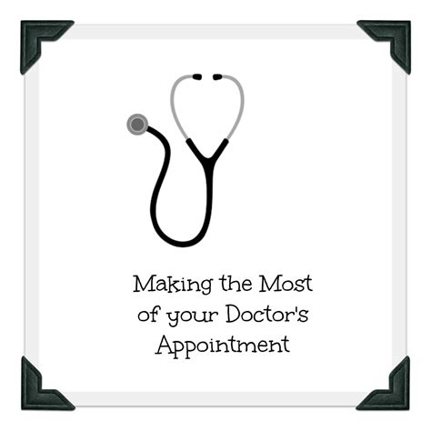 Doctor Best getting the most out of your visit with the