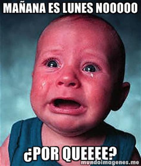 imagenes memes lunes frases con imagenes de ma 241 ana es lunes chistosas mundo