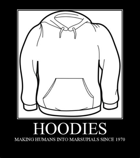 Hoodie Meme - hoodies demotivational posters know your meme