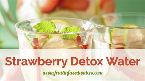 Detox Water With Only Strawberries by Strawberry Detox Water Recipes For Weight Loss