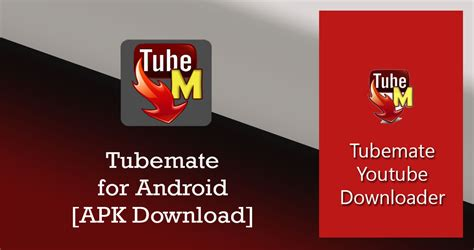 tubemate apk free for android 4 0 tubemate downloader 3 0 12 apk for android version