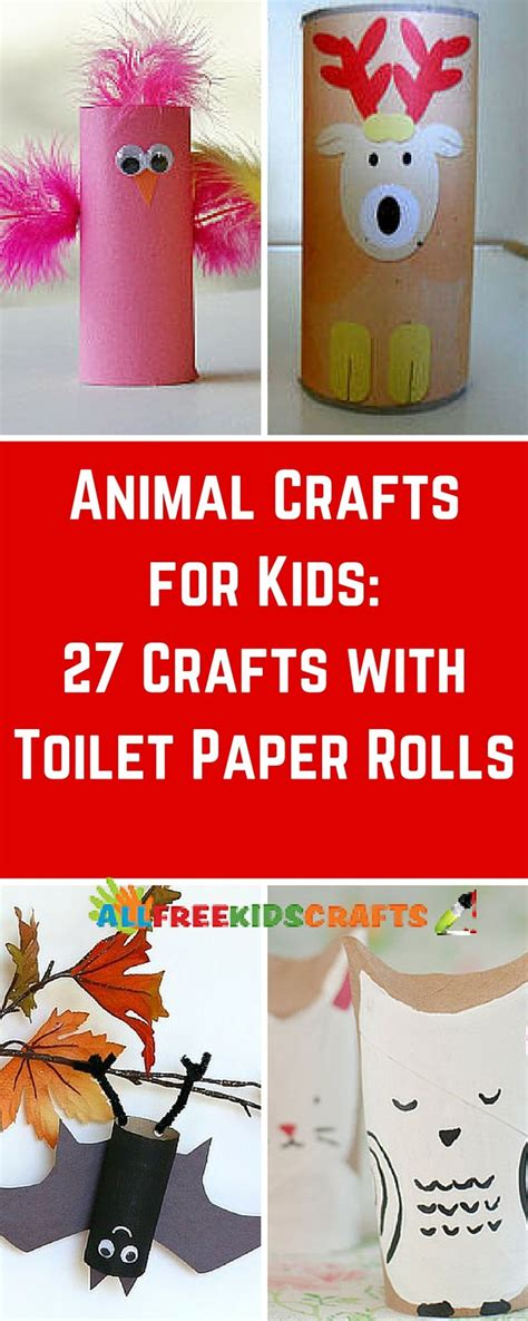 Toilet Paper Crafts For - animal crafts for 27 crafts with toilet paper rolls