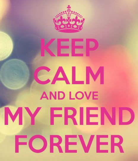 imagenes de keep calm and love friends im 225 genes de keep calm sobre la amistad para el d 237 a del amigo
