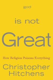 god is not great five influential books by christopher hitchens you should read