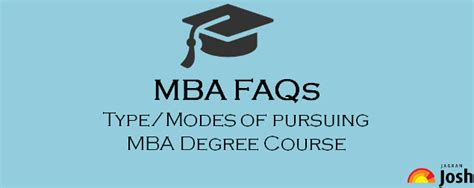 Mba Faq by Mba Faqs Type Modes Of Mba Degree Course