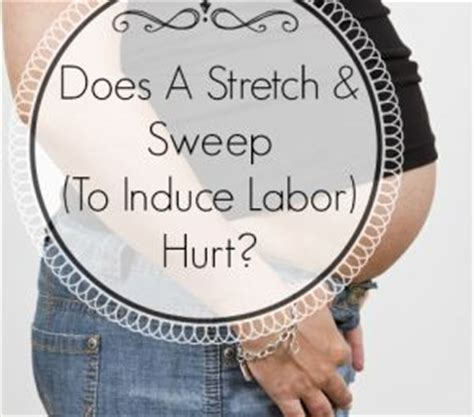 pregnancy membrane sweep diagram does a stretch sweep membrane sweep hurt trimester