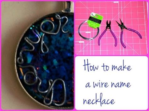how to make wire name jewelry diy how to make a wire name necklace pendant tutorial