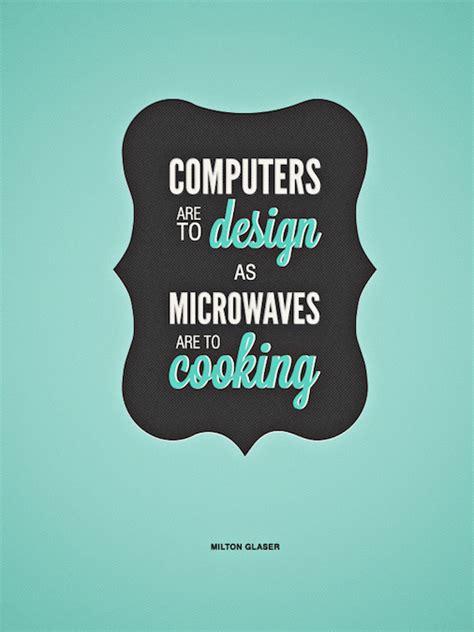 design inspiration quotes 18 inspirational quotes on design