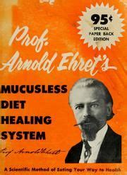 mucusless diet healing system books 59 best images about arnold ehret on hermann