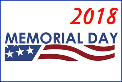 memorial day 2018 federal holidays 2018 whatisthedatetoday