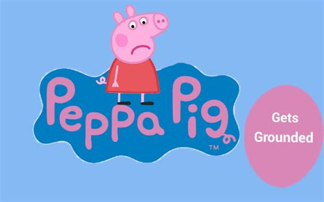 gets by peppa pig gets grounded logo by daddymcabee on deviantart