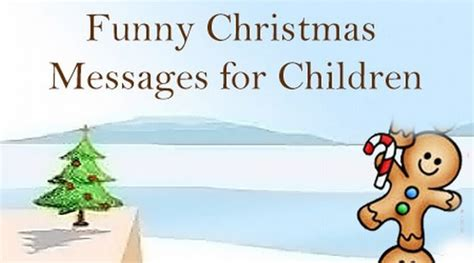 funny christmas messages  children christmas wishes  kids
