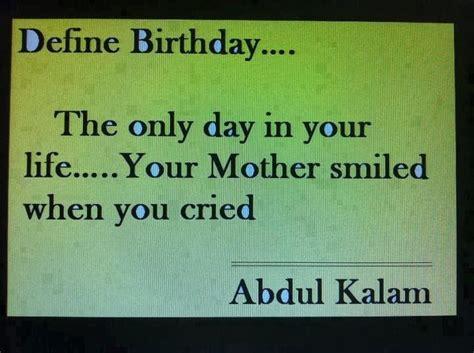 Happy Birthday Smile Quotes S Abdul Kalam Quotes Quotesgram