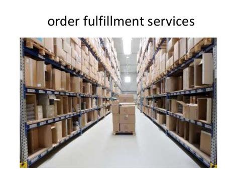 order fulfillment center order fulfillment services