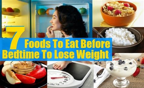 food before bed 7 foods to eat before bedtime to lose weight diy health