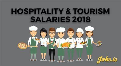 salaries  hospitality tourism   jobsie
