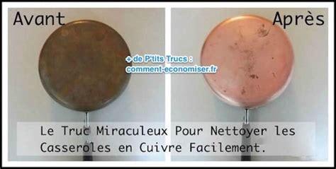 Nettoyer Du Cuivre Très Sale by Le Truc Miraculeux Pour Nettoyer Les Casseroles En Cuivre