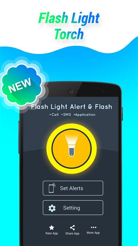 flashlight call apk free flashlight alert on call sms