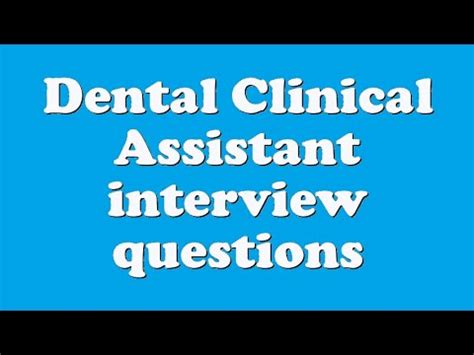 dental clinical assistant questions