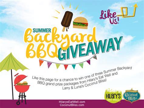backyard giveaway summer backyard bbq giveaway enter online sweeps
