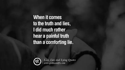 There Will Be Lies 63 beautiful lie quotes and sayings