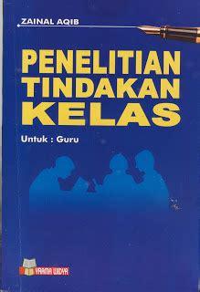 Buku Ptk Penelitian Tindakan Kelas Tk Ra Slb Sdlb Zainal Aqib Ik adibuana jaring pustaka penelitian tindakan kelas zainal aqib