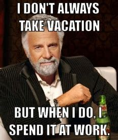 Meme Generator Taken - work vacation meme pictures to pin on pinterest pinsdaddy
