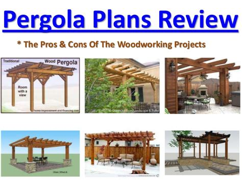 woodworking plans review woodworking plans review pros and cons best pergola plans