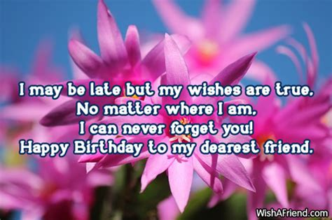 Belated Happy Birthday Wishes For A Friend Late Birthday Wishes