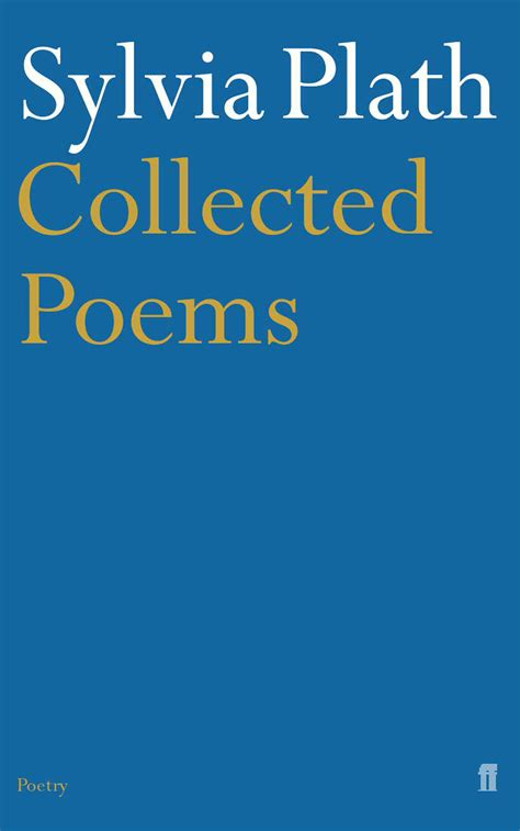 collected poems books collected poems sylvia plath edited by ted hughes